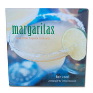 Margaritas and Other Tequila Cocktails [Hardcover] Ben Reed